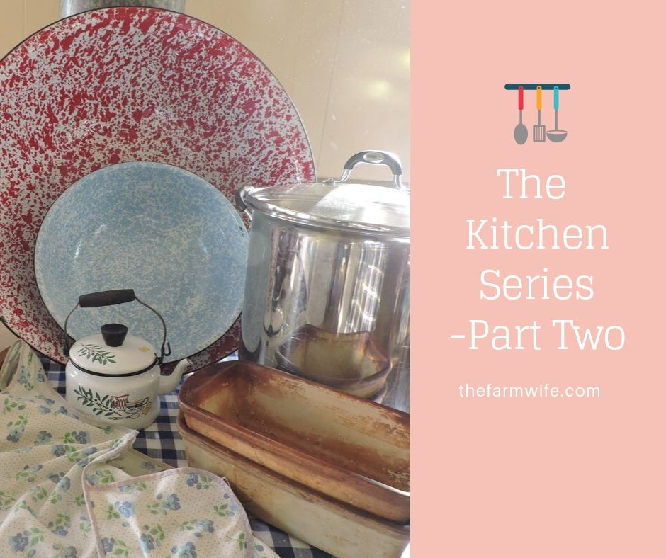 The Kitchen Series - Part Two - Basic Kitchen items