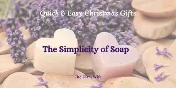 an easy christmas gift of heart shaped handmade soap