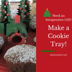 This Year Make it the Sweetest Gift-Cookie Trays!