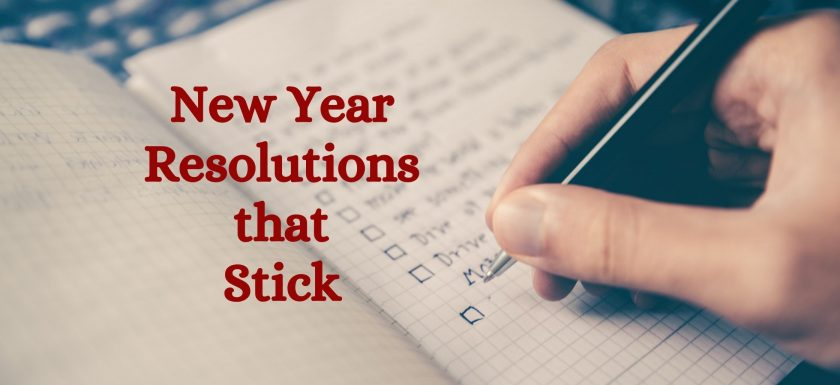 make new year resolutions that stick with these easy tips!