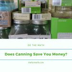 Does Canning Really Save You Money?