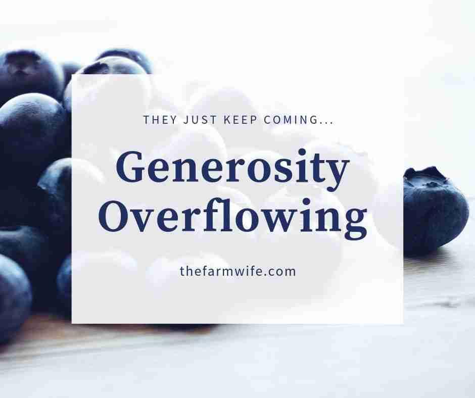 Generosity Overflowing
