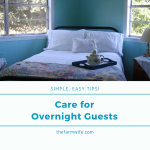How to Simply Care for Overnight Guests