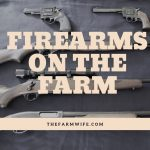 Firearms on the Farm