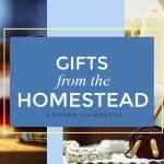 Gifts from the Homestead