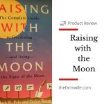 Raising with the Moon