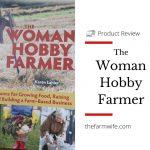 The Woman Hobby Farmer