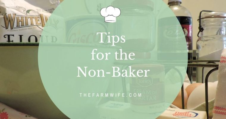 Think you are a Baking Failure? Try these Tips and Tricks!