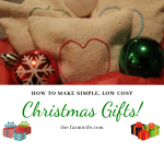 How to Make Simple, Low Cost Christmas Gifts