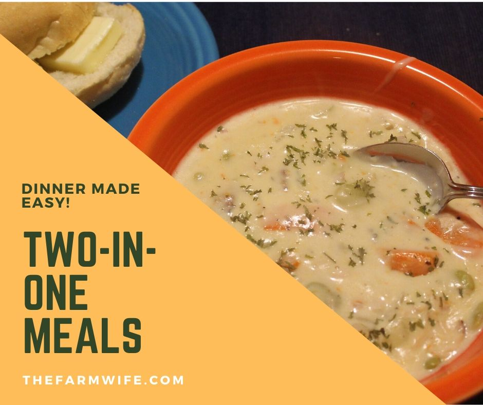 Dinner Made Easy – Two In One Meals