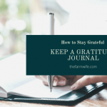 How to Stay Grateful - Keep a Gratitude Journal