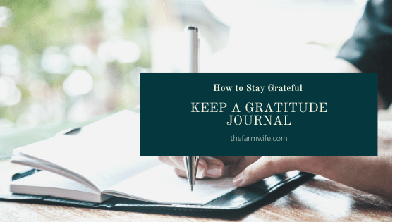 How to Stay Grateful – Keep a Gratitude Journal