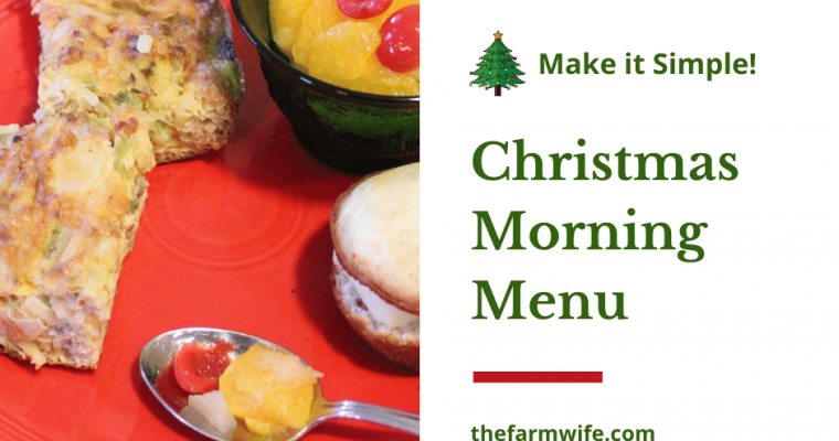 How to Make a Simple Christmas Morning Menu