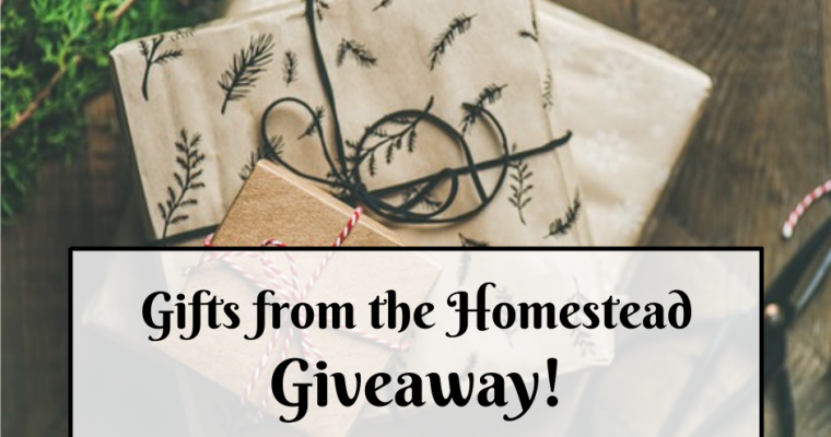 Gifts from the Homestead Giveaway!