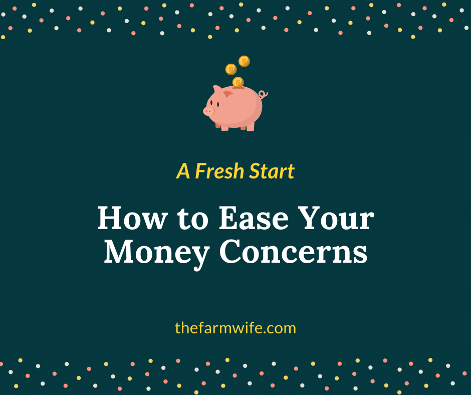 Fresh Start - Ease Your Money Concerns
