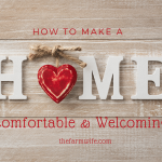 How to Make a Home Comfortable & Welcoming