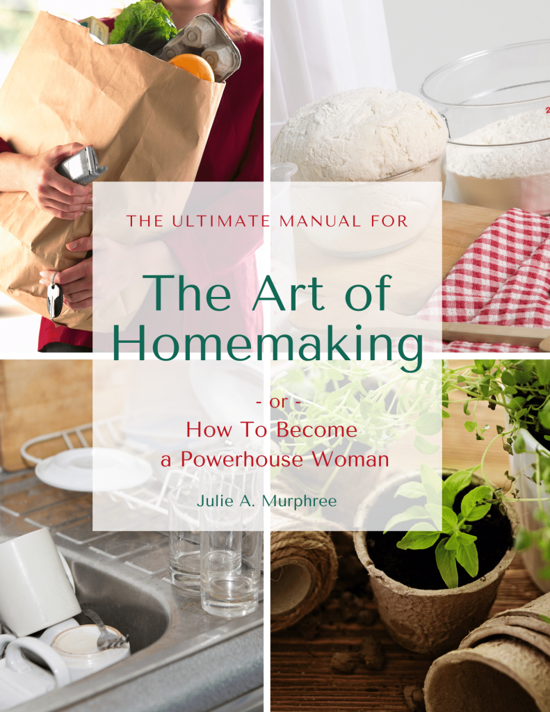 The Art of Homemaking Manual