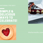 National Pie Day - Simple & Delicious Ways to Celebrate