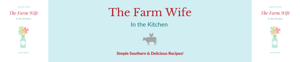 The Farm Wife in the Kitchen