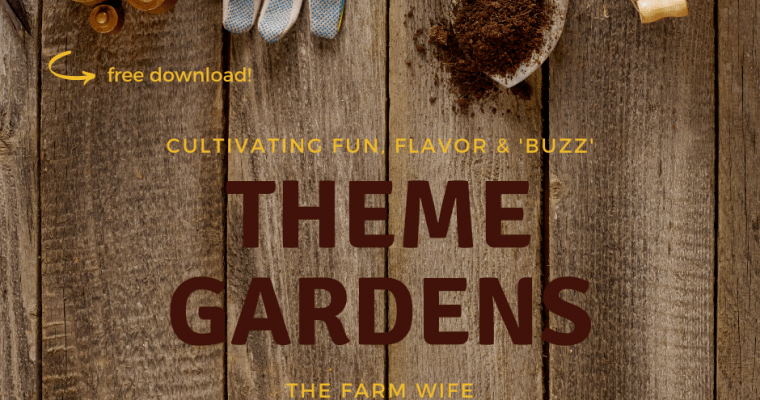 How to Cultivate Fun, Flavor & 'Buzz' in a Theme Garden