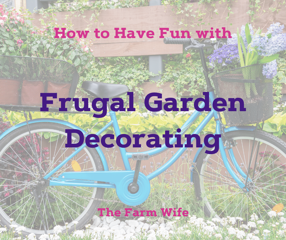 frugal garden decorating