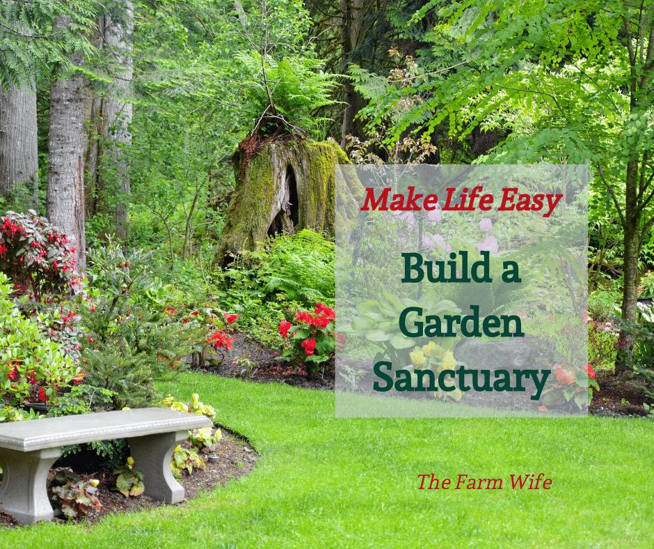 Build a Garden Sanctuary