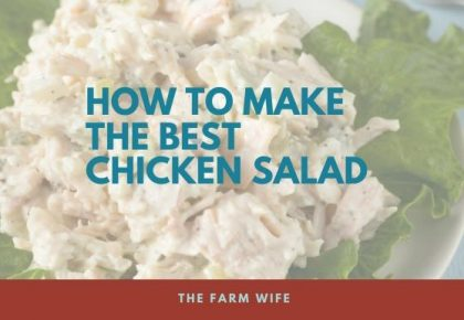 Make the Best Chicken Salad