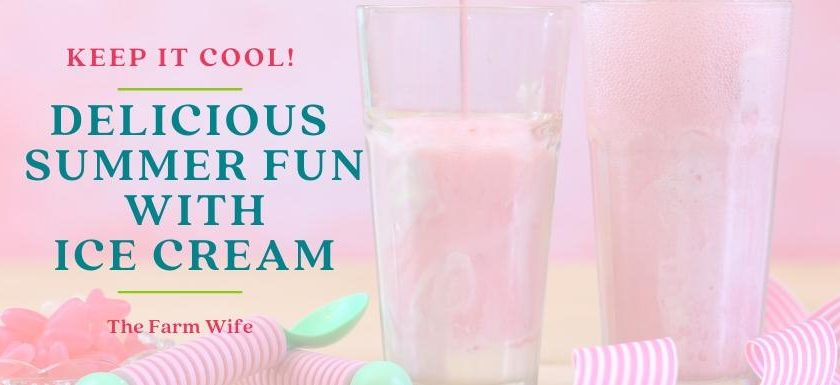 Delicious Summer fun with ice cream sodas and floats