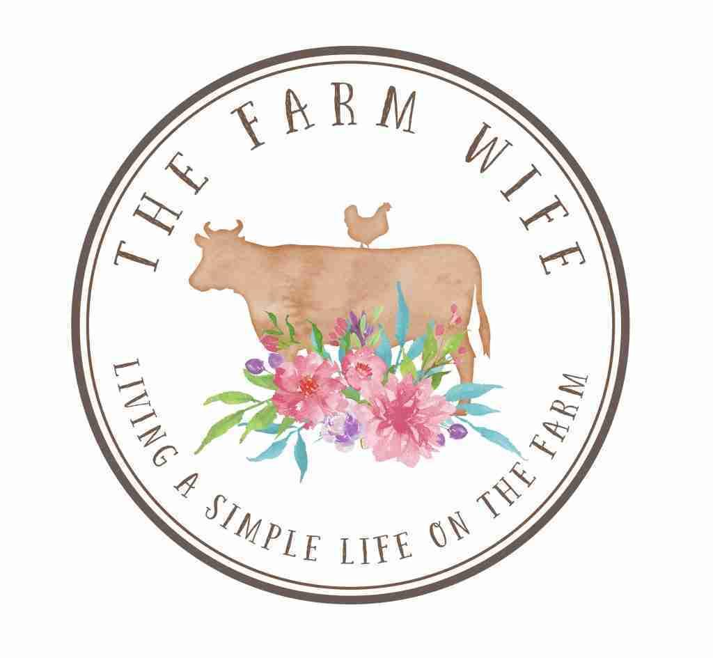 The Farm Wife - Living a Simple Life on the Farm