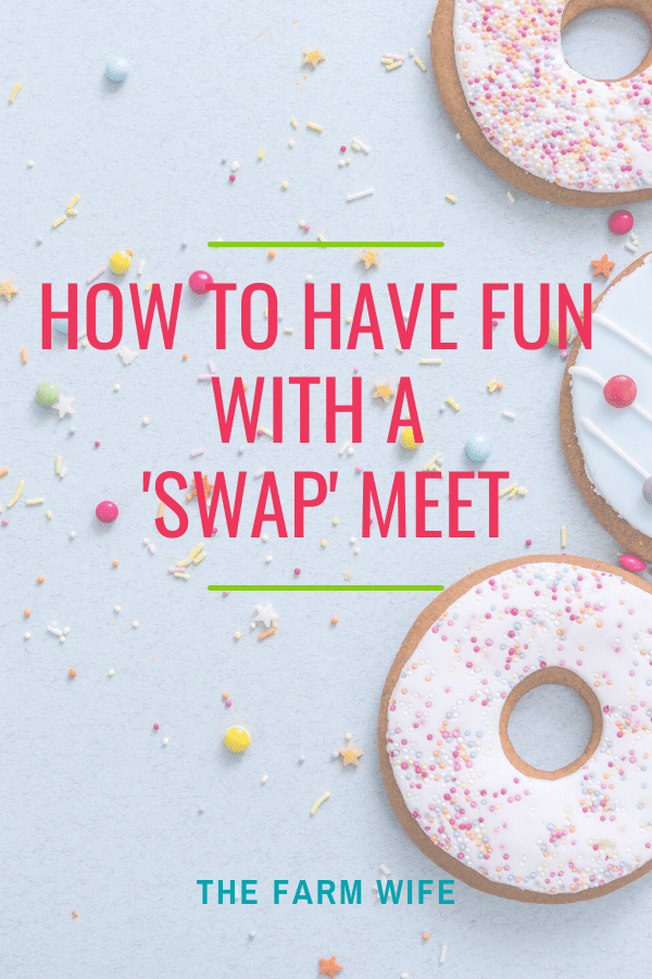 How to Have Fun with a Swap Meet