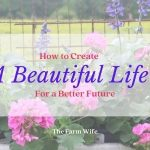 create a beautiful life for a better future