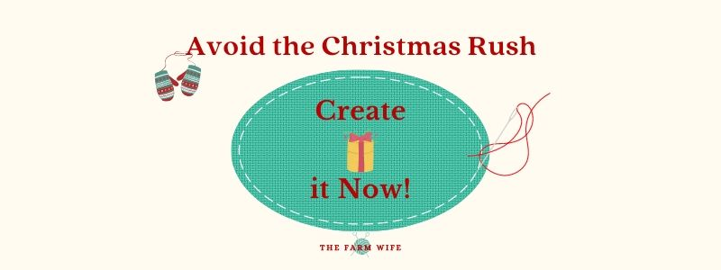 Avoid the Crhistmas Rush - Create your own gifts