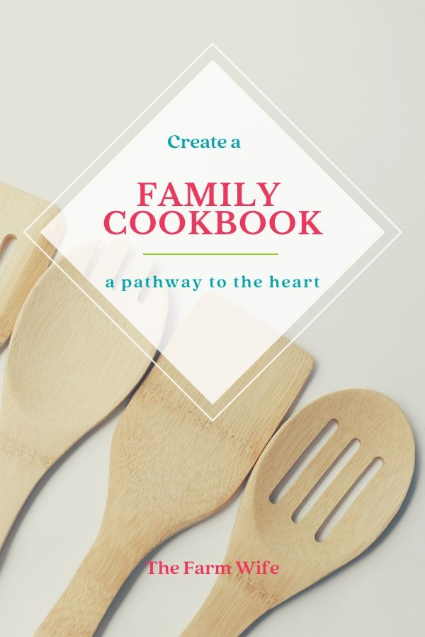 A Family Cookbook is a Pathway to the Heart