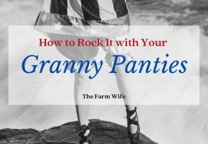 rock it with granny panties