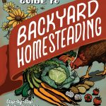 A Review of The Beginner's Guide to Backyard Homesteading