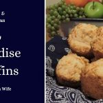 Paradise Muffins - How to Add Savory Flavor to Any Meal