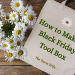 a tote and daisies to help make a Black Friday tool kit