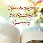 Homestead for the Holidays Giveaway