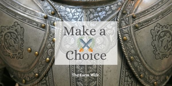 it is time to be brave and make a choice