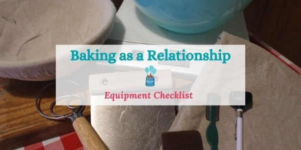 bread baking equipment checklist