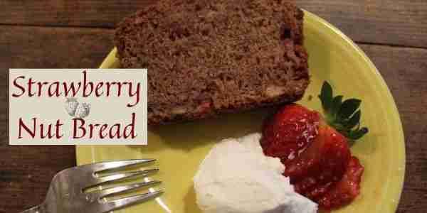 Strawberry Nut Bread - the Recipe