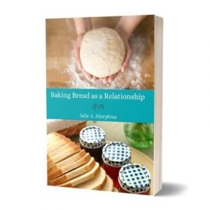 baking bread as a relationship eBook