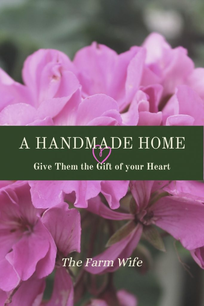 A handmade home isn't just made of crafts. It is the perfect blend of tanglible and intangible. When you have a handmade home, you give the gift of your heart.