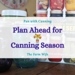 plan ahead for canning season
