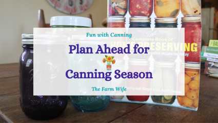 plan ahead for canning season