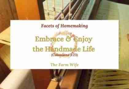 embrace and enjoy the handmade life
