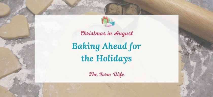 baking ahead for the holidays